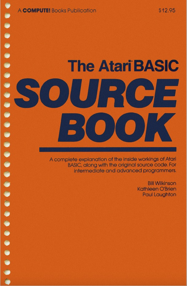 Atari BASIC/The_Atari_BASIC_Source_Book-Bill_Wilkinson-Kathleen_O_Brien-Paul_Laughton.jpg
