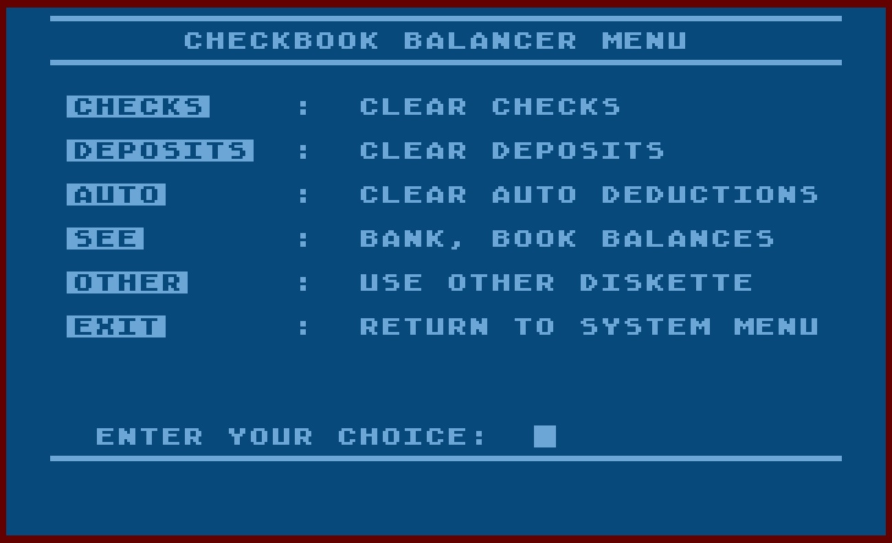 Atari Personal Financial Management System/10-Checkbook Balancer Menu.jpg