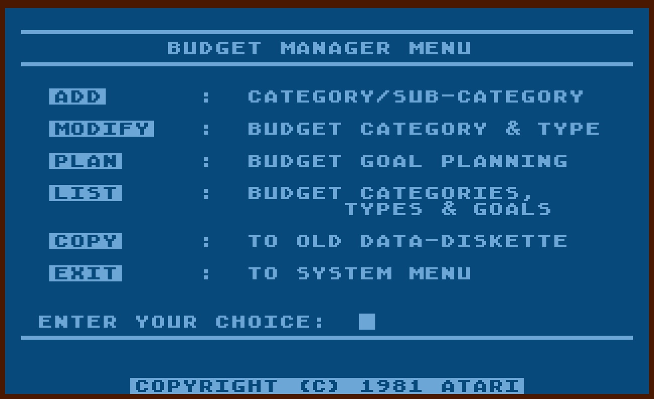 Atari Personal Financial Management System/8-Budget Manager Menu.jpg